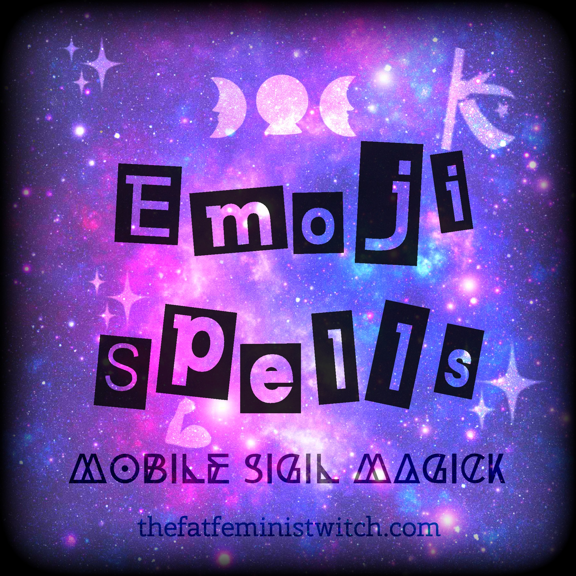 Emoji Spells Mobile Sigil Magick The Fat Feminist Witch