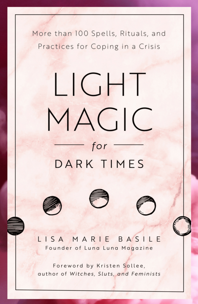 http://www.lunalunamagazine.com/light-magic-for-dark-times/
